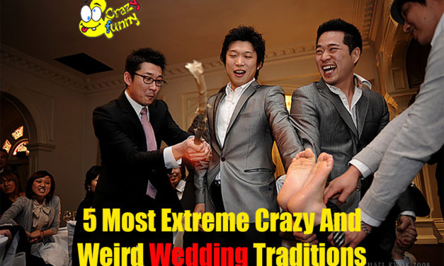 5 Most Extreme Crazy And Weird Wedding Traditions Around The World