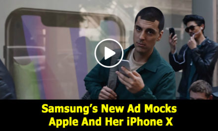In her last Video, Samsung Mocks apple and her iPhone X